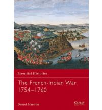 The French Indian War 1754-1760 : 9781841764566