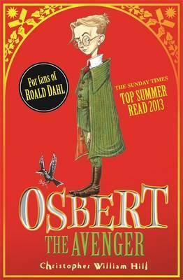 Osbert the Avenger: Book 1 by Christopher William Hill