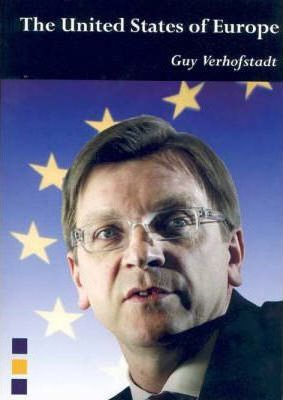 The United States of Europe by Guy Verhofstadt, Belgian Prime Minister 1999–2008